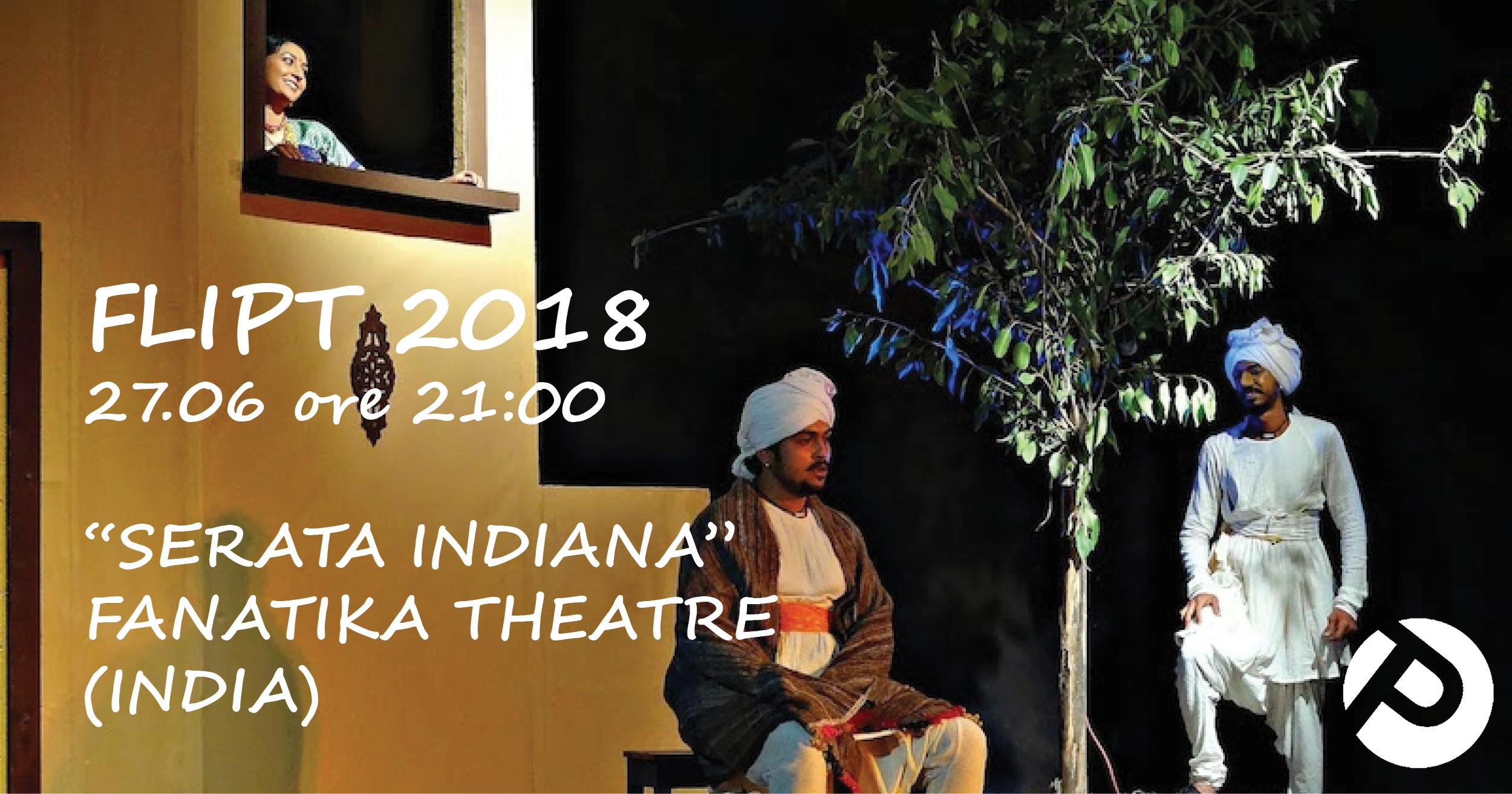 """Serata Indiana - Fanatika Theatre"""