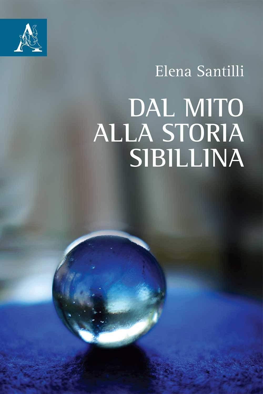 """LibrINchiostro / Elena Santilli presenta """"Dal mito alla storia Sibilinna"""""""