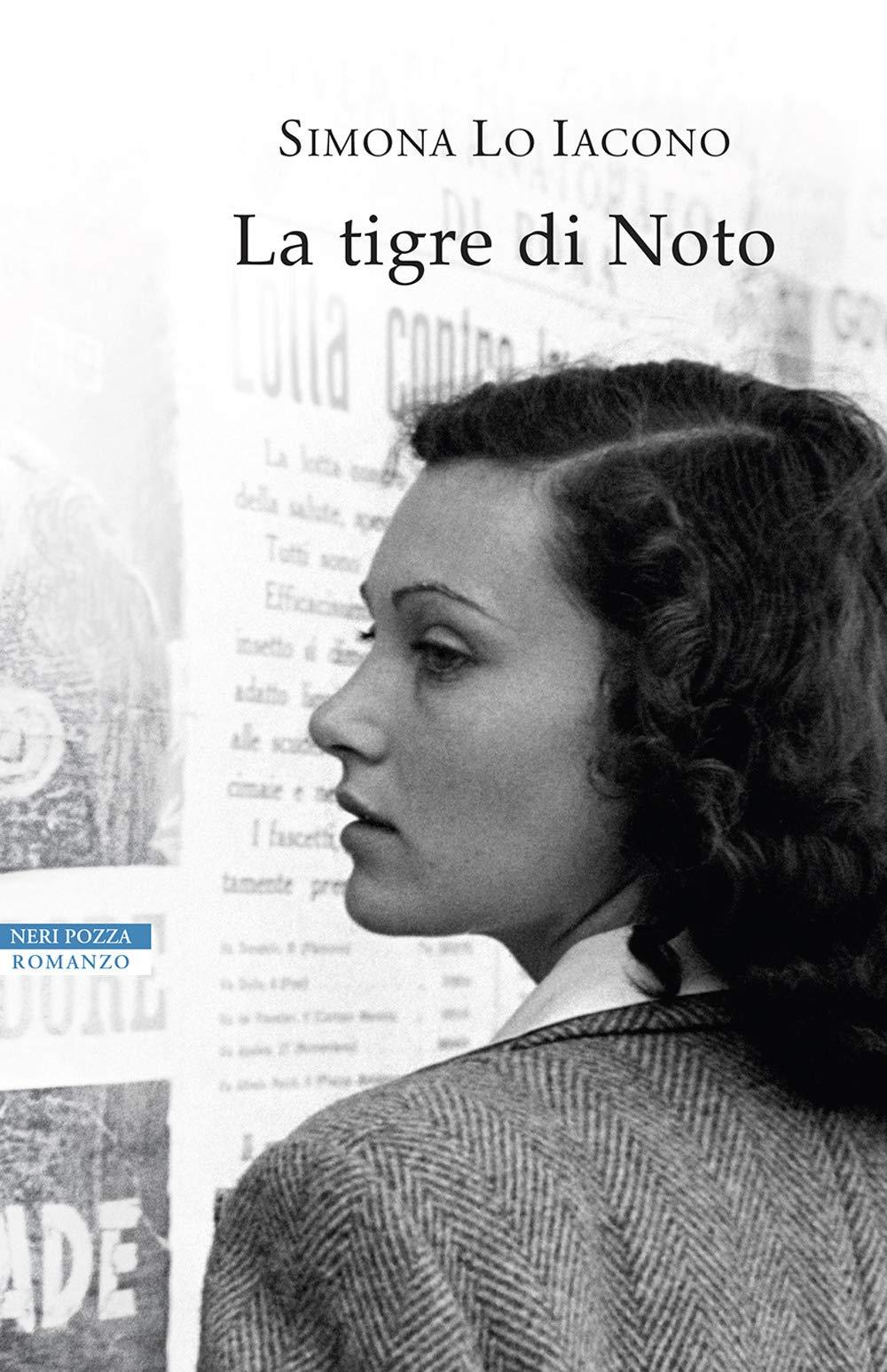"""Libri ad alta quota / Simona Lo Iacono presenta """"La tigre di Noto"""""""