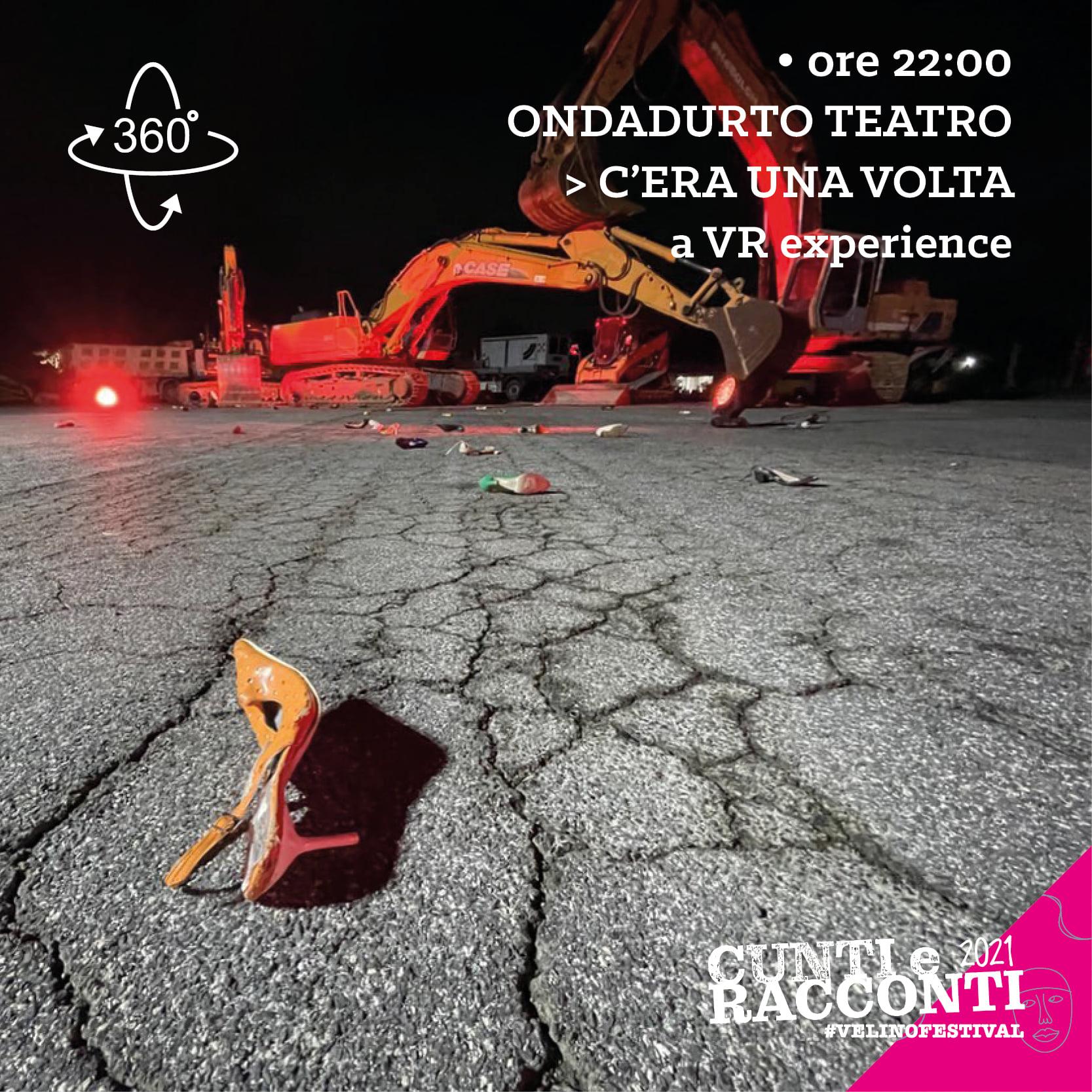 Cunti e Racconti Velino Festival / C'era ina volta - a VR experience